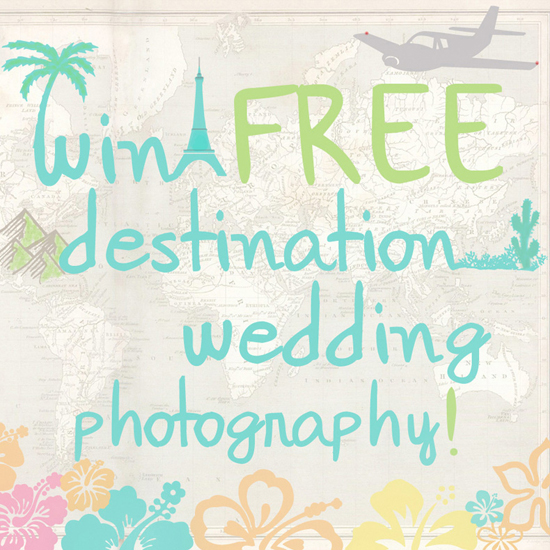WIN FREE DESTINATION WEDDING PHOTOGRAPHY!