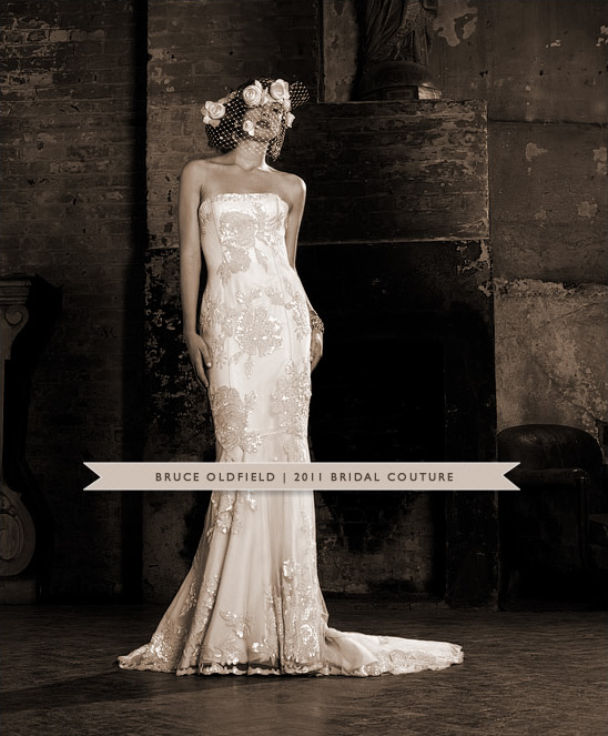 Bruce Oldfield 2011 Wedding Couture