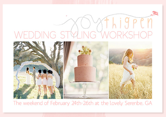 Wedding Styling Workshop By Joy Thigpen