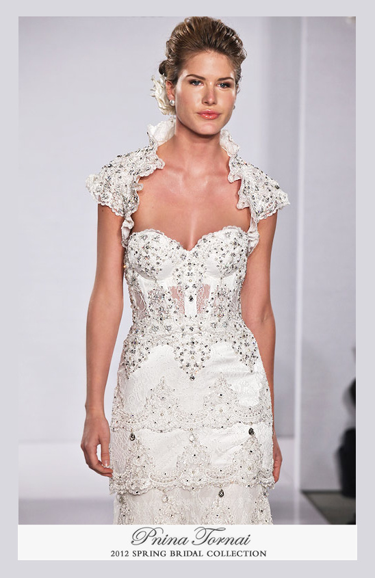 Pnina Tornai 2012 Bridal Collection