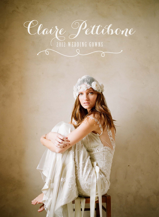 Claire Pettibone 2012 Wedding Collection