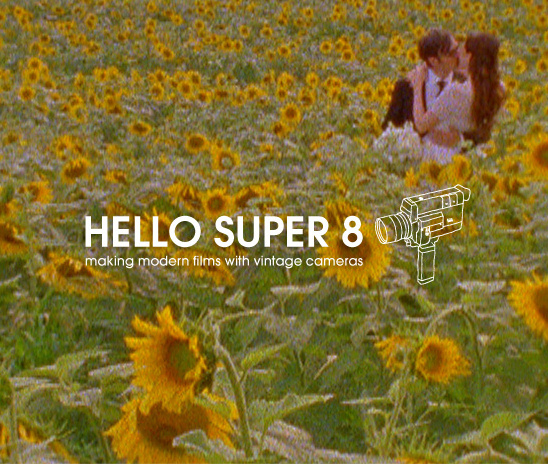 Hello Super 8 | Super 8 Wedding Films
