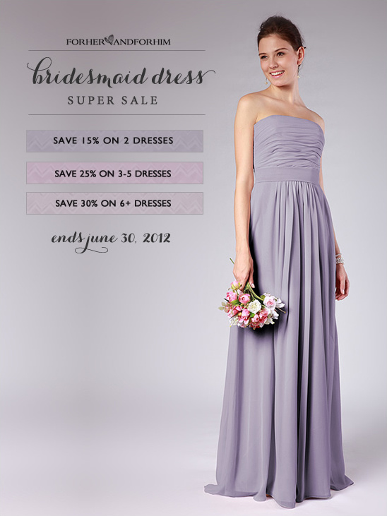 Bridesmaid Dress Super Sale From For Her And For Him