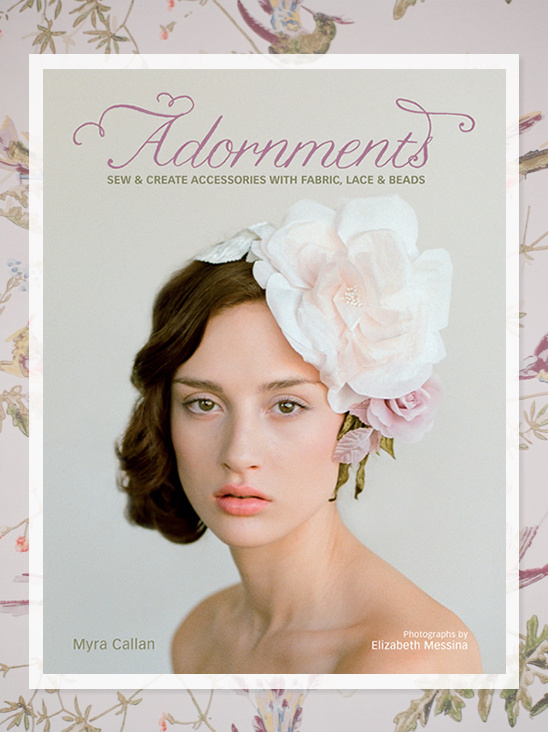 Adornments A DIY Wedding Accessories Book