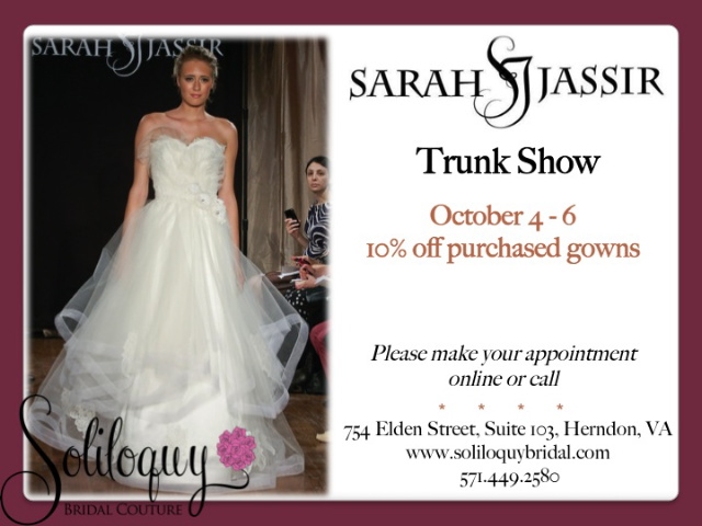 Sarah Jassir Trunk Show at Soliloquy Bridal Couture - Oct 4-6