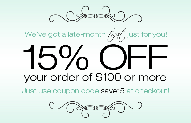 15% Off Orders of $100 or More!