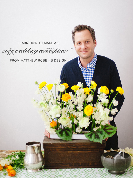 Matthew Robbins Easy DIY wedding centerpiece project