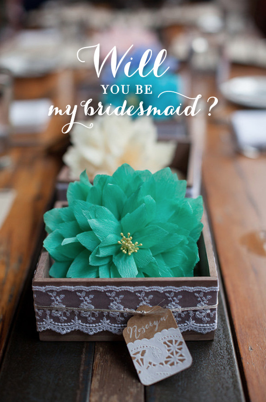 Will You Be My Bridesmaid Ideas?