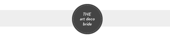 the art deco bride