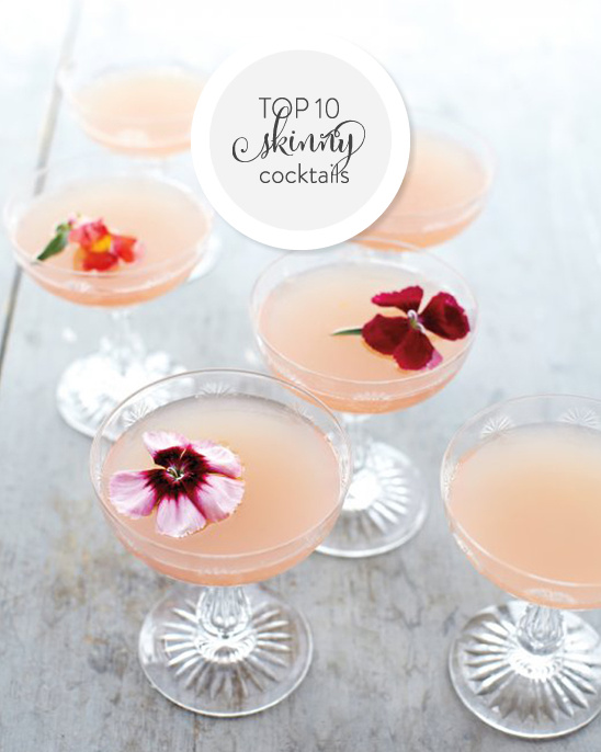 Top 10 Skinny Cocktails