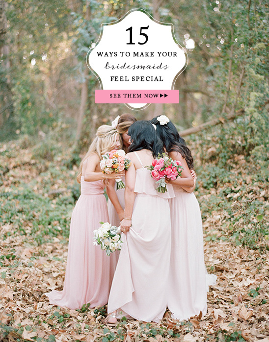 15 Ways to make your bridesmaids feel special