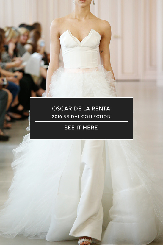 Oscar de la Renta Bridal Spring 2016 @weddingchicks