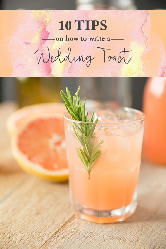 how to write a wedding toast @weddingchicks