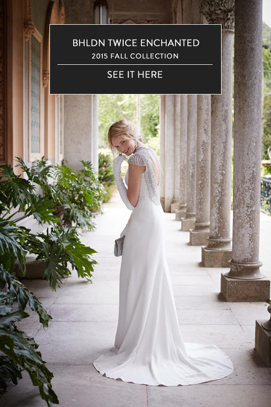 bhldn twice enchanted 2015 @weddingchicks