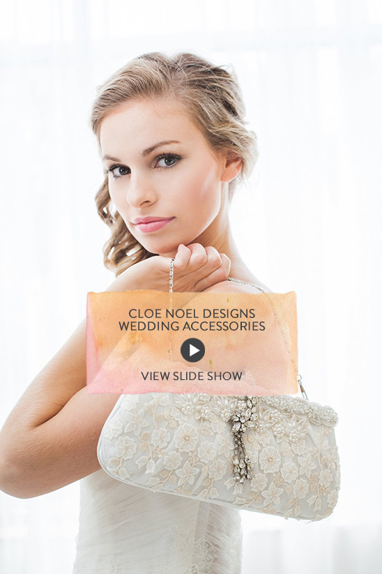 Cloe Noel Designs Wedding Accessories @weddingchicks