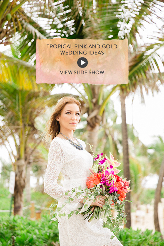 Tropical pink and gold wedding ideas @weddingchicks
