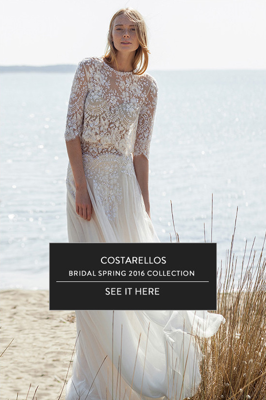 Costarellos bridal spring collection @weddingchicks