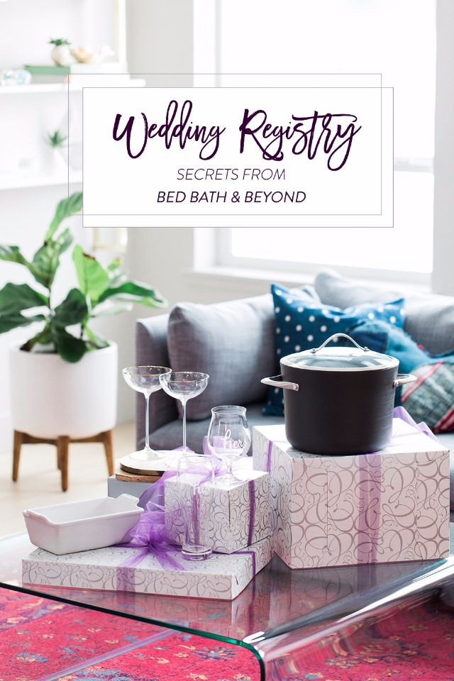 Bed Bath and Beyond Wedding Registry Secrets