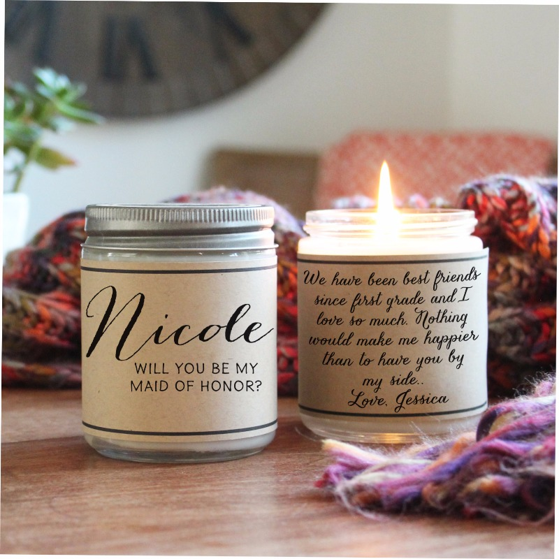 Will You Be My Maid Of Honor? Add a personal, heartfelt message to the back of our candles. We have something for every occasion