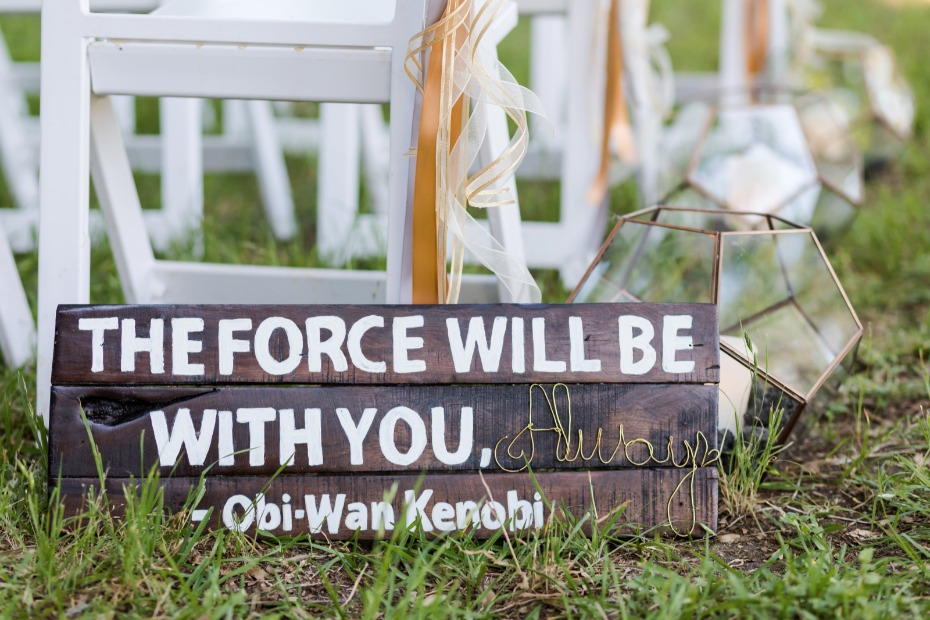 The Force Will Be With You Always wedding sign