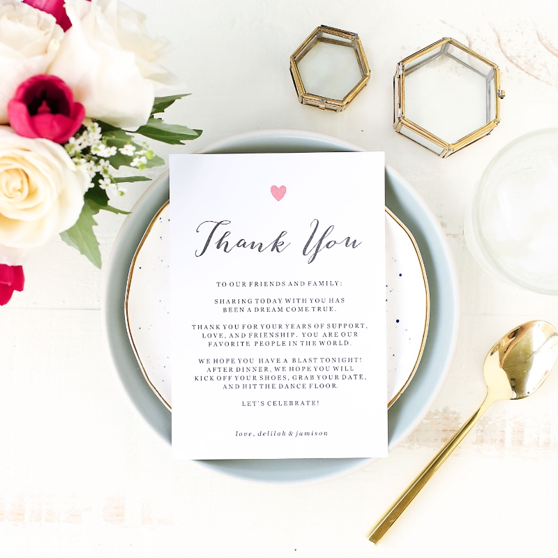Wedding hack: leave your guests a thank you note and place them on each place setting. Match them to your wedding invitations for an