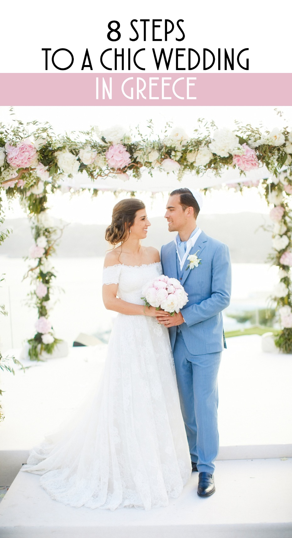 8 steps to a chic wedding in greece