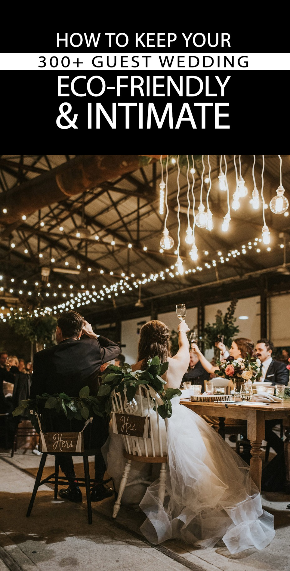 how to keep your 300 guest wedding ecofriendly and intimate