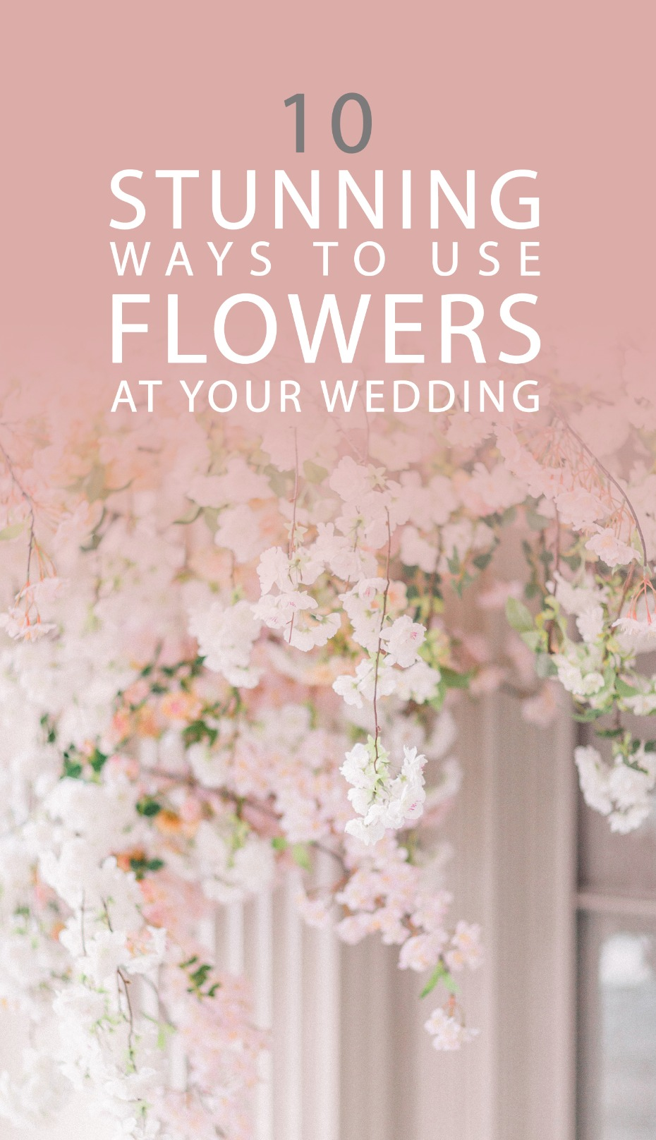 10 stunning ways to use flowers at your wedding