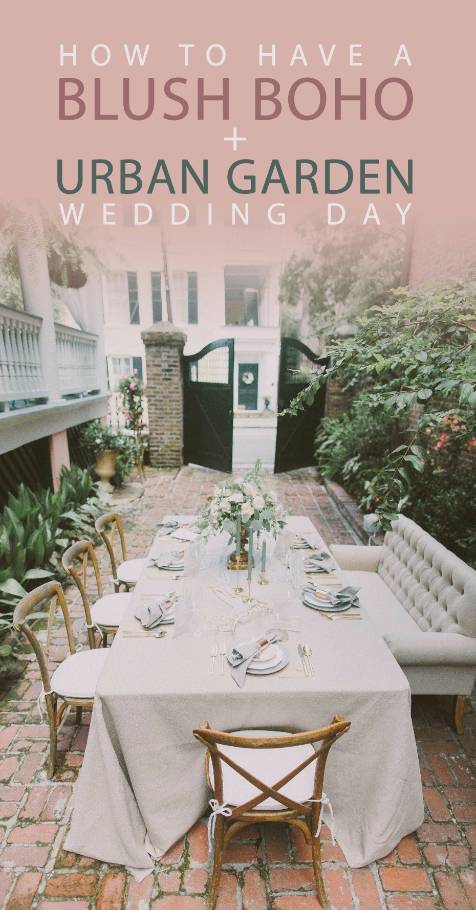 how to have a blush boho urban garden wedding day