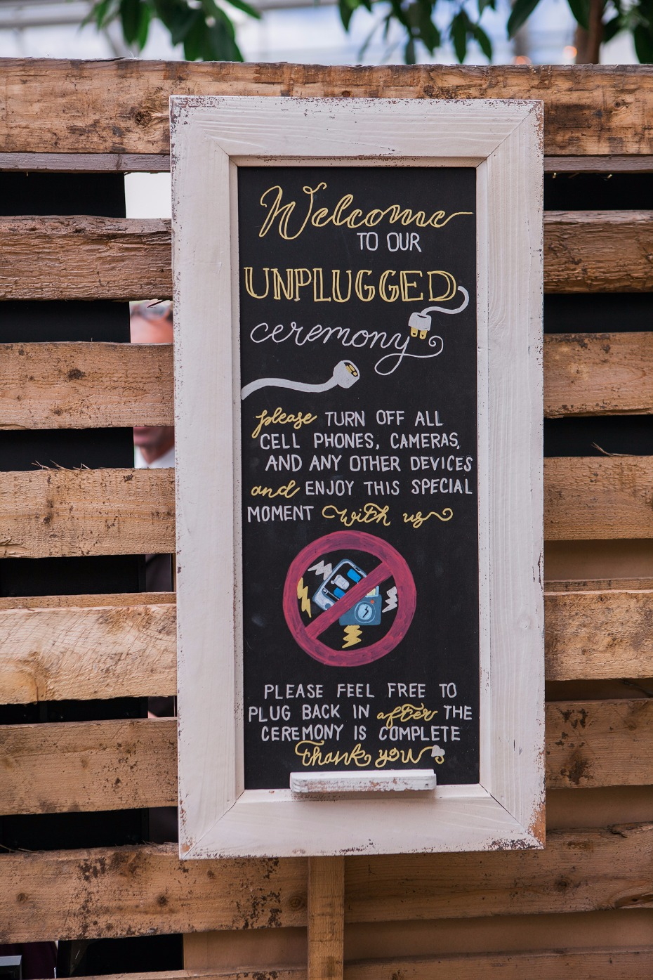 Hand-painted unplugged ceremony sign