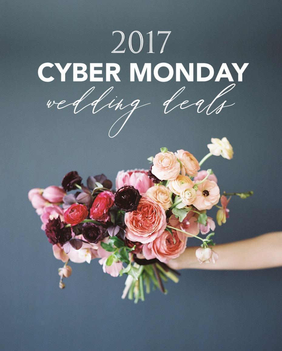 2017 Cyber Monday Wedding Deals
