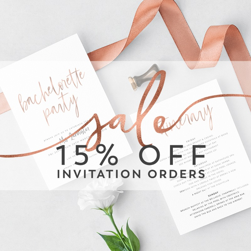 January Sale - 15% off all invitation orders (Excludes Wedding Suites) Offer on until the end of the month