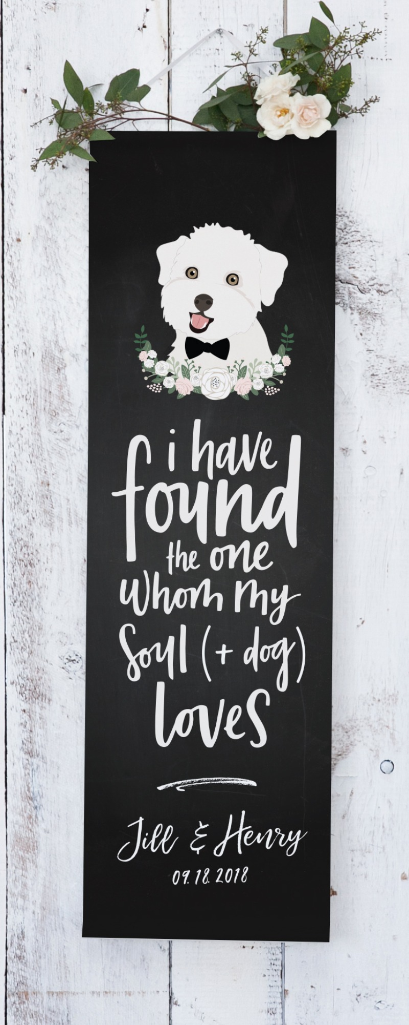 Dog moms, rejoice. Represent your furry #bae with this fun wedding banner.