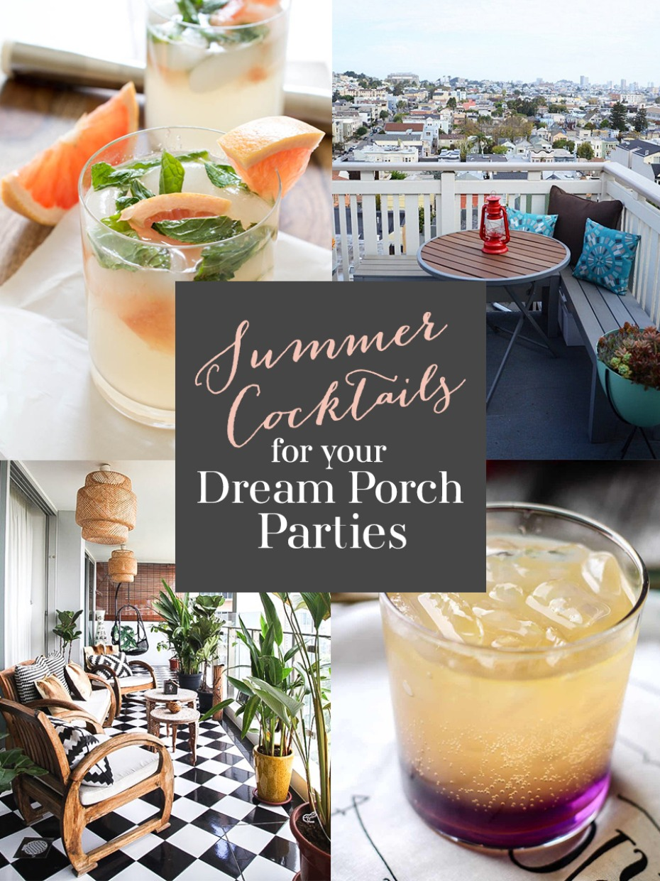 Summer Cocktails for your Dream Porch Parties