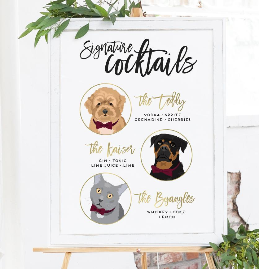 Do you have more than one pet? Two pets? THREE pets?? Well, this Signature Cocktail Wedding Sign with Three Portraits is perfect for