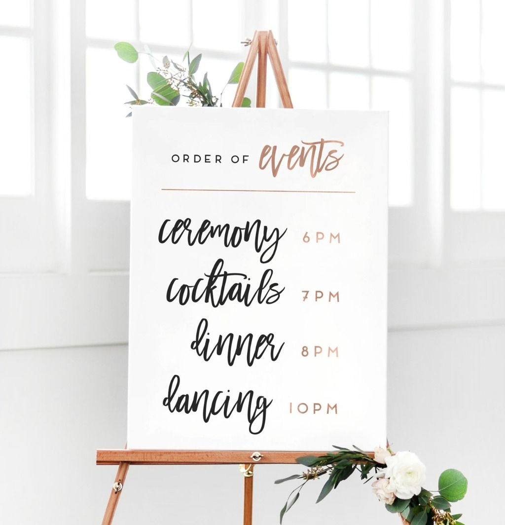 If you aren't doing programs, this Wedding Order of Events Sign will keep your guests informed on your big day!! Let us know your color