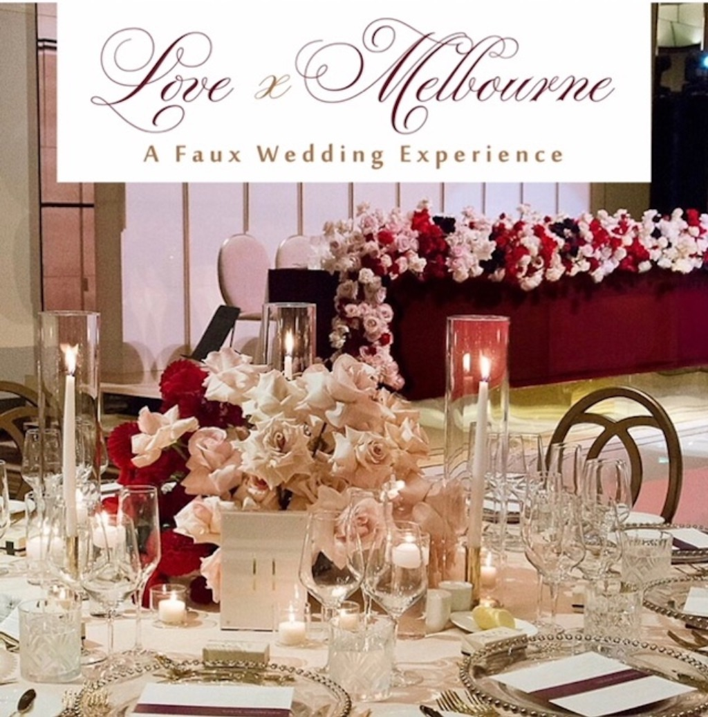 Love X Melbourne: A Faux Wedding Experience