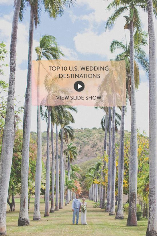 Top 10 U.S. Wedding Destinations