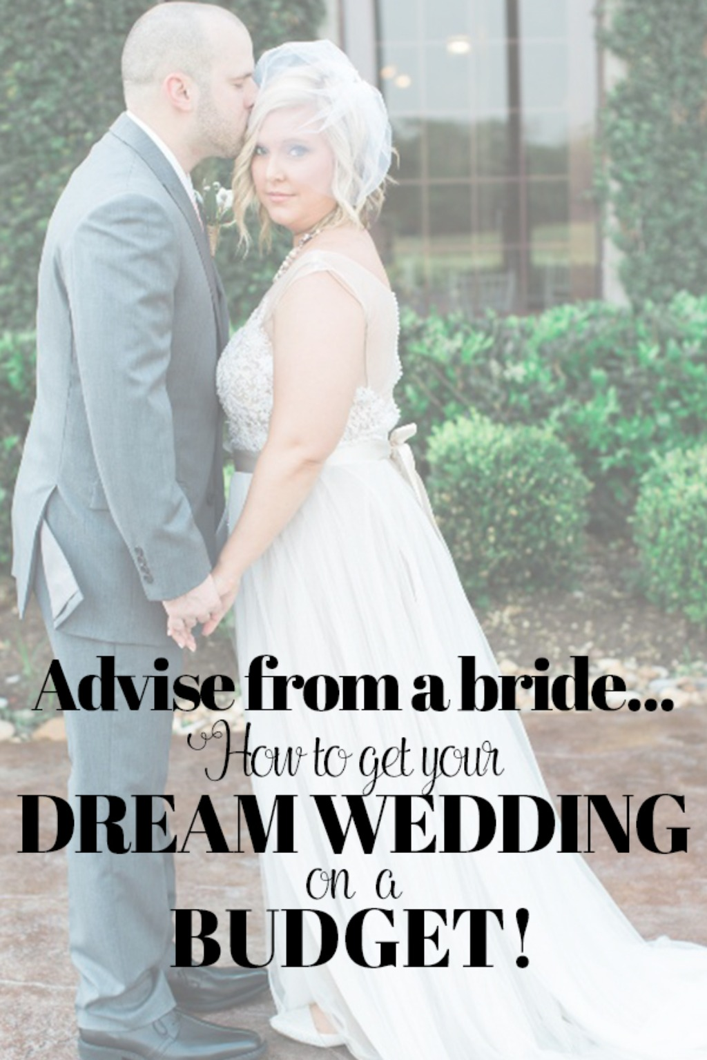 How to get the wedding of your dreams on a budget… it can be done! Take some advise from a bride…