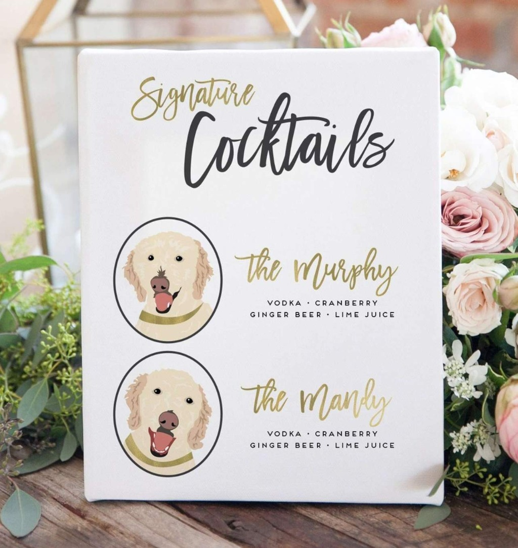 This Signature Cocktail Wedding Sign with Two Pets is perfect if you'd like to have your fur babies included in your big day!!