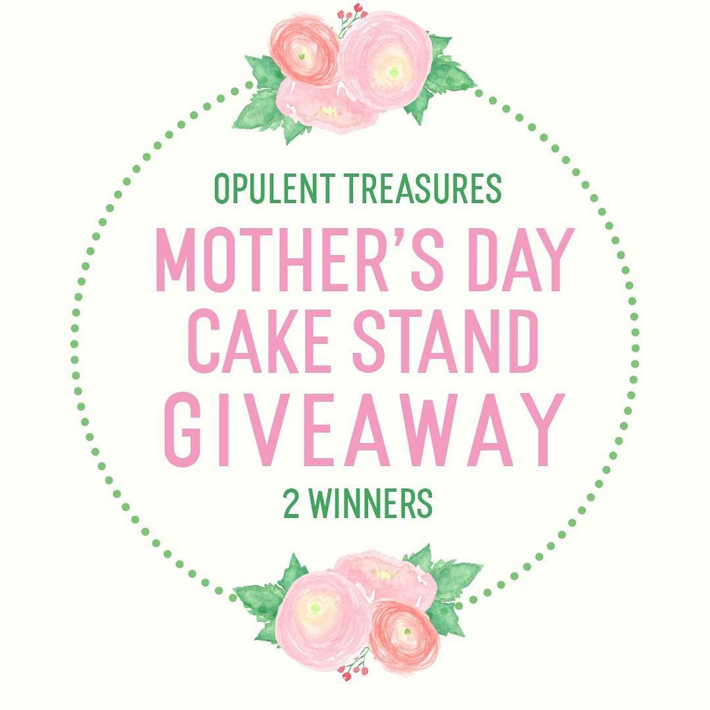 Mother's Day Cake Stand Giveaway