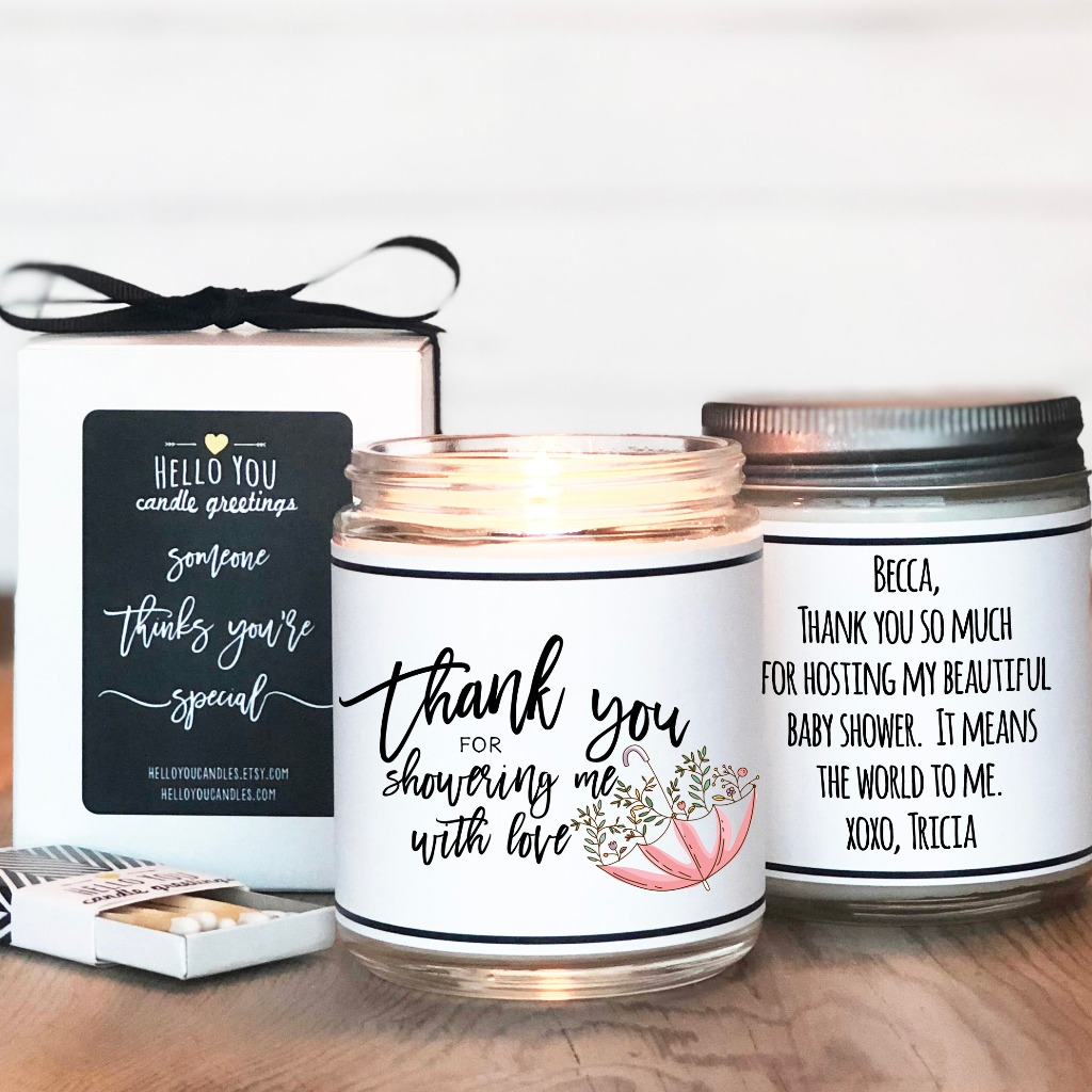 Thank your friends and family for showering you with love. Our personalized candles by Hello You and the perfect gift!