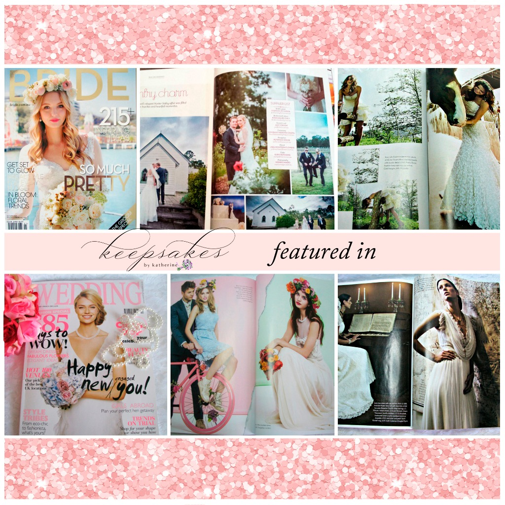 Keepsakes by Katherine has been featured in Bride and Wedding magazines! It is a true joy to have such recognition and it will be my